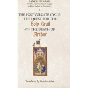 Lancelot-Grail: The Post-Vulgate Cycle - The Quest for the Holy Grail and The Death of Arthur v. 9 by Norris J. Lacy