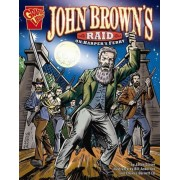 John Brown's Raid on Harper's Ferry by Jason Glaser