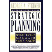 Strategic Planning by George A. Steiner
