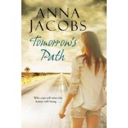 Tomorrow's Path by Anna Jacobs