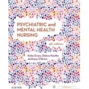Psychiatric & Mental Health Nursing by Katie Evans