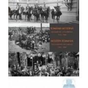 Romania moderna. Documente fotografice 1859-1949 Lb. Ro+Eng