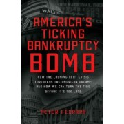 America's Ticking Bankruptcy Bomb by Peter Ferrara