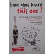 Have You Heard This One ? - An Anthology Of European Jokes In English - In Het Nederlands - En Franàais - In Deutsch