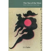 The Tao of the West by J. J. Clarke
