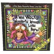 Suzy Toronto 550 Piece Puzzle - A Wild Wacky Wonderful Woman Lives Here!