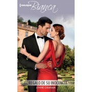 El Regalo de Su Inocencia: (The Gift of Her Innocence)