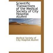 Scientific Transactions of the Medical Society of City Hospital Alumni by Medic Society of City Hospital Alumni