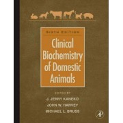 Clinical Biochemistry of Domestic Animals by Jiro Jerry Kaneko
