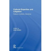 Cultural Expertise and Litigation by Livia Holden