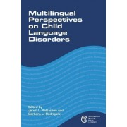 Multilingual Perspectives on Child Language Disorders by Janet L. Patterson