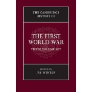 The Cambridge History of the First World War 3 Volume Hardback Set by Dr Jay Winter