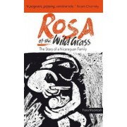 Rosa of the Wild Grass by Fiona M. Macintosh