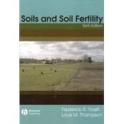 Soil and Soil Fertility by Frederick R. Troeh