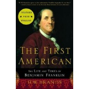 The First American by H. W Brands