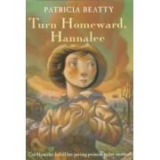Turn Homeward, Hannalee by P. Beatty