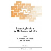 Laser Applications for Mechanical Industry by S. Martellucci