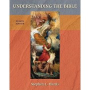 Understanding the Bible by Stephen Harris