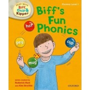 Oxford Reading Tree Read with Biff, Chip and Kipper: First Stories: Level 1: Biff's Fun Phonics by Roderick Hunt