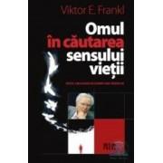 Omul in cautarea sensului vietii - Viktor E. Frankl