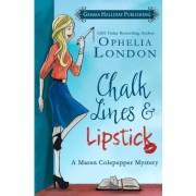 Chalk Lines & Lipstick by Ophelia London