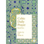 Celtic Daily Prayer: Book Two: Book 2 by Northumbria Community