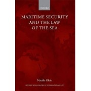 Maritime Security and the Law of the Sea by Natalie Klein