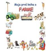 Moja prvá kniha o farme()