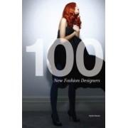 100 New Fashion Designers by Hywel Davies
