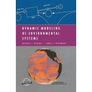 Dynamic Modeling of Environmental Systems by Michael L. Deaton