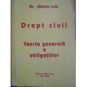 Drept Civil Teoria Generala A Obligatiilor - Adrian Leik