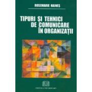 Tipuri şi tehnici de comunicare în organizaţii.