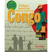 A Refugee's Journey from the Democratic Republic of the Congo by Ellen Rodger
