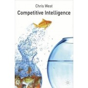 Competitive Intelligence by Christopher West