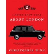 I Never Knew That About London Illustrated by Christopher Winn