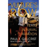 Vulture's Row by Paul T. Gillcrist