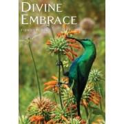 Divine Embrace by Francois Du Toit