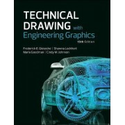 Technical Drawing with Engineering Graphics by Frederick E. Giesecke