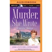 Murder, She Wrote: Domestic Malice by Jessica Fletcher
