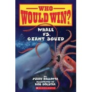Whale vs. Giant Squid by Jerry Pallotta