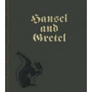 Hansel and Gretel by Brothers Grimm