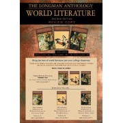 The Longman Anthology of World Literature: The Ancient World, the Medieval Era, and the Early Modern Period v. 1 (A,B,C) by David Damrosch