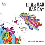 Ellie's Bad Hair Day by Jerome Keane