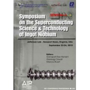 Symposium on the Superconducting Science and Technology of Ingot Niobium by Ganapati Rao Myneni