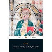 Ecclesiastical History of the English People by the Venerable Saint Bede