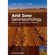 Arid Zone Geomorphology by David S. G. Thomas