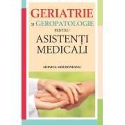 Geriatrie si geropatologie pentru asistenti medicali (eBook)
