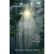Lessons from the Light by John Mulkey