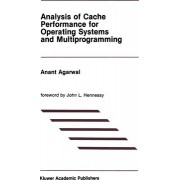 Analysis of Cache Performance for Operating Systems and Multiprogramming by Anant Agarwal
