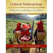 Cultural Anthropology by Professor of Anthropology Emily A Schultz
